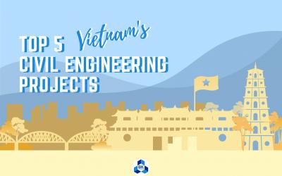 VIETNAM'S TOP 5 IMPRESSIVE CIVIL ENGINEERING PROJECTS