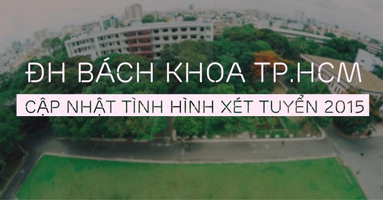 Cap nhat xet tuyen DH Bach Khoa TPHCM 2015