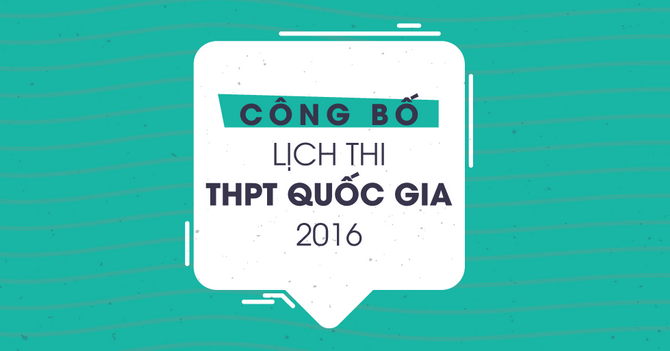 lich thi THPT Quoc gia 2016 official
