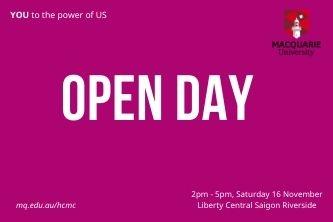 Đại học Macquarie tổ chức Open day tại TP.HCM