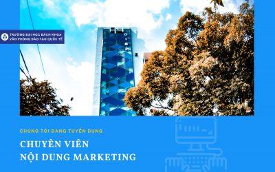 Tuyển dụng: Chuyên viên Nội dung Marketing