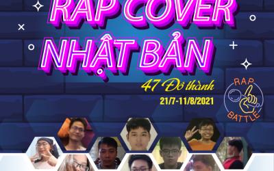 Cuộc thi Rap Cover Nhật Bản 47 Đô thành 2021